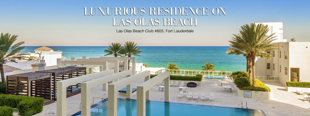 FEATURED RESIDENCE FOR SALE - LUXURY RESIDENCE 803 AT LAS OLAS BEACH CLUB IN FORT LAUDERDALE, FLORIDA